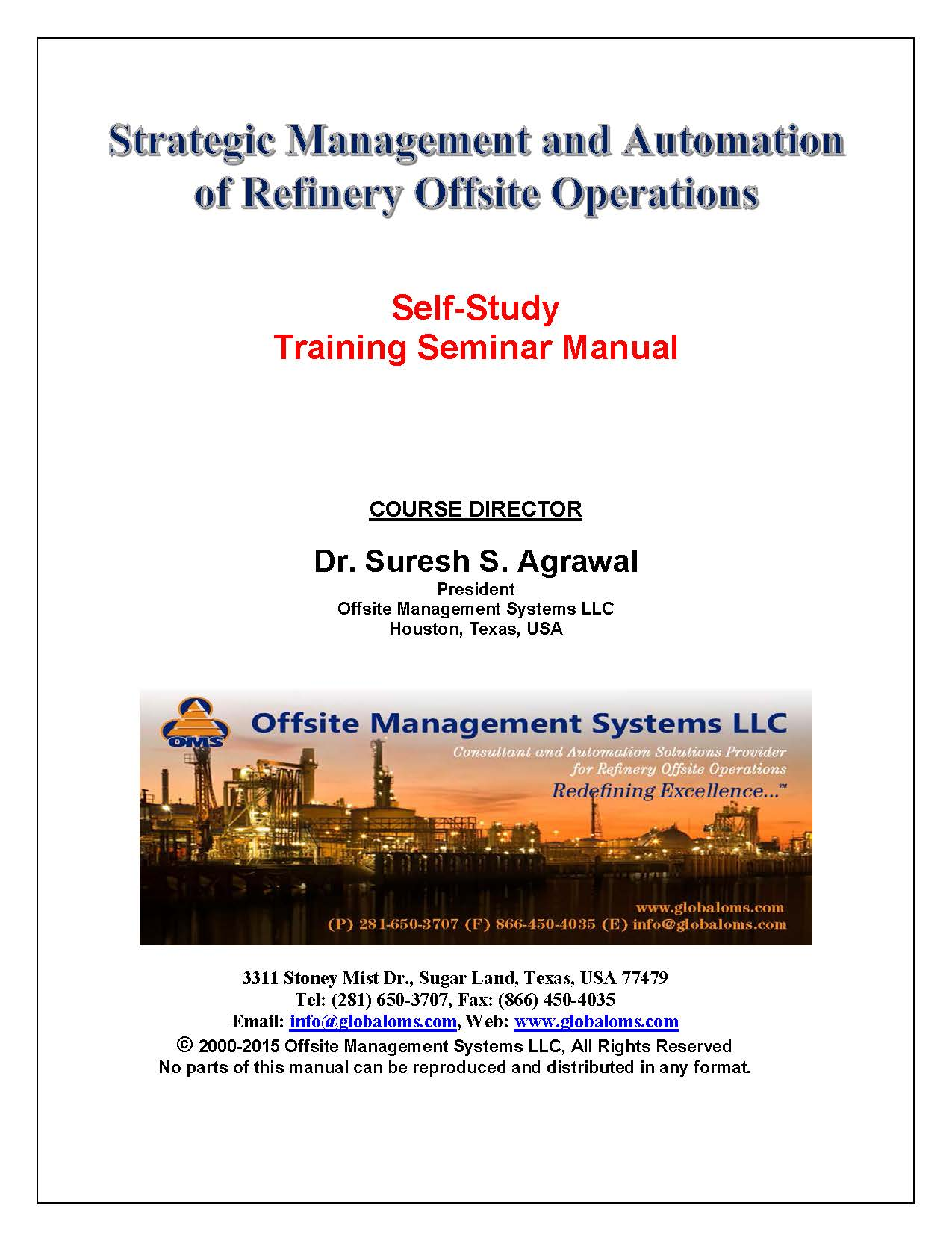 OMS-M01 Training Seminar Manual for Strategic Management and Automation of  Refinery Offsite Operations